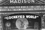 """Cockeyed World"" at the Madison Theater"