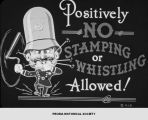 """Positively No Stamping or Whistling Allowed!""."