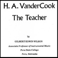 H. A. VanderCook the Teacher (VanderCook College of Music)
