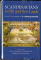 Scandinavians in Old and New Lands: Essays in Honor of H. Arnold Barton