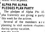 ALPHA PHI ALPHA PLEDGES PLAN PARTY