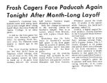 Frosh Cagers Face Paducah Again Tonight After Month-Long Layoff