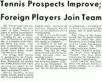 Tennis Prospects Improve; Foreign Players Join Team