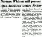 Norman Whitten will present Afro-American lecture Friday