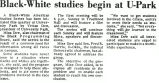 Black-White studies begin at U-Park
