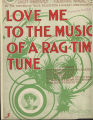 Love me to the music of a ragtime tune
