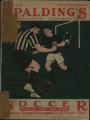 "[1917-1918 season] Spalding's official ""soccer"" football guide 1917-18"