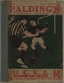 "[1916-1917 season] Spalding's official ""soccer"" football guide 1916-17"