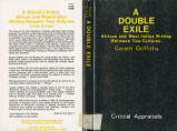 Double exile: African and West Indian writing between two cultures