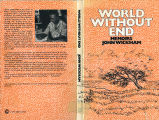 World without end: memoirs of a time