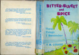 "Bitter-sweet and spice: ""These things I remember"": the autobiography of Frederick McDermott Coard"