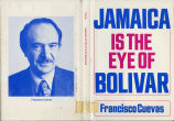Jamaica is the eye of Bolivar: a play in two acts