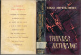 Thunder returning: a novel in the leitmotiv manner