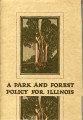 Friends of Our Native Landscape, A Park and Forest Policy for Illinois