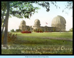 [The Yerkes Observatory of the University of Chicago in Williams Bay, Wisconsin.