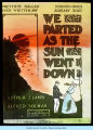 "[Arthur J. Lamb and Alfred Solman's 1906 American musical, ""We Parted as the Sun Went Down.""]"