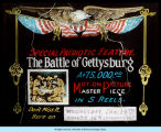 "[Promotion of the 1913 American silent film, ""The Battle of Gettysburg."" The film is now presumed to"