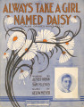 "Always Take a Girl Named """"Daisy"""" ('Cause Daisies Won't Tell)"