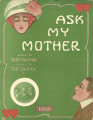 Ask My Mother