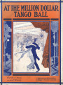 At the Million Dollar Tango Ball
