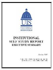 Institutional Self-Study Report, Executive Summary, October 2007. Submitted to the Higher Learning...