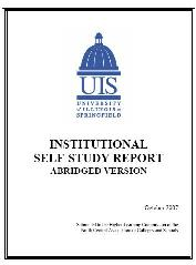 Institutional Self-Study Report, abridged version, October 2007. Submitted to the Higher Learning Commission